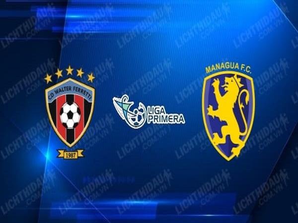 Nhận định Walter Ferretti vs Managua, 8h00 ngày 27/4