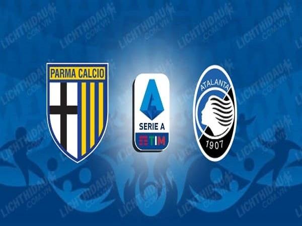 Nhận định Parma vs Atalanta, 00h30, 29/07 - VĐQG Italia