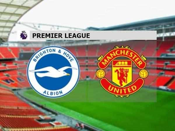 Nhận định Brighton vs MU 18h30, 26/09 – Ngoại Hạng Anh
