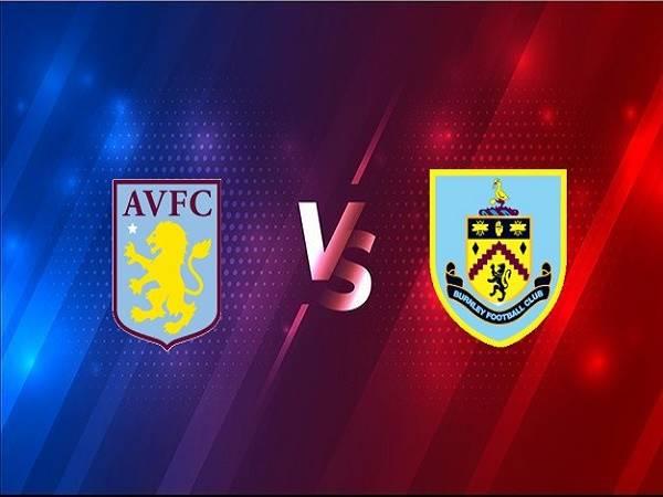 Nhận định Aston Villa vs Burnley – 01h00 18/12, Ngoại Hạng Anh