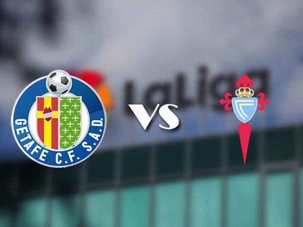 Nhận định Getafe vs Celta Vigo – 23h30 23/12, VĐQG Tây Ban Nha