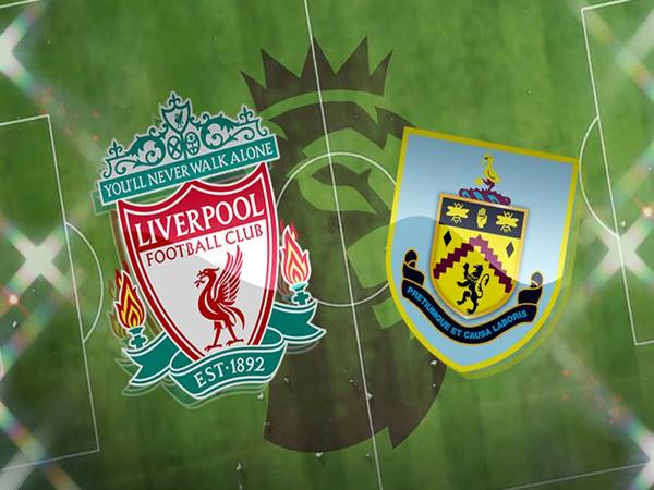 Soi kèo Liverpool vs Burnley, 03h00 ngày 22/1