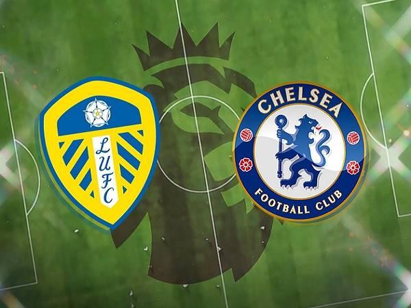 Nhận định Leeds vs Chelsea – 19h30 13/03, Ngoại hạng Anh