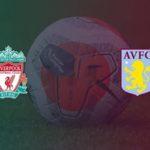 Nhận định Liverpool vs Aston Villa – 21h00 10/04, Ngoại hạng Anh