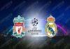 Nhận định Liverpool vs Real Madrid, 02h00 ngày 15/4 : Chủ nhà trả giá
